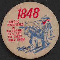 #DC157 - Uncommon Commemorative 1848 Gold Rush Milk Bottle Cap