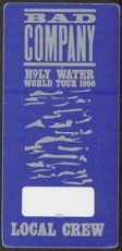 #MUSIC303  - 1990 Bad Company Holy Water Tour OTTO Backstage Pass