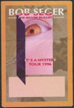 #MUSIC745 - Bob Seger and the Silver Bullet Band OTTO Cloth Backstage Pass from the 1996 It's a Mystery Tour