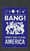 #MUSIC430 - Blue 1985 Frankie Goes to Hollywood Bang Tour Laminated Backstage Pass