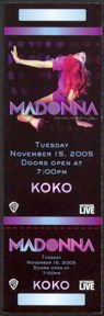 #MUSIC326 - 2005 Madonna KOKO club AOL Ticket - real gem for collectors