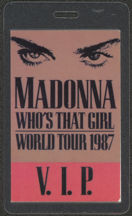 #MUSIC431 - 1987 Madonna Whos That Girl Tour Laminated Backstage Pass - V.I.P.