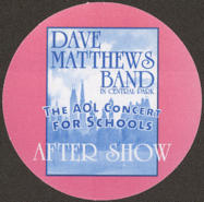 #MUSIC783 - Round 2003 Dave Matthews Band OTTO Cloth Backstage Pass from the AOL Concert for Schools