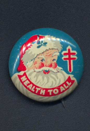 National Tuberculosis Health To All Pinback Picturing Santa