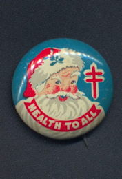 #HH090 - National Tuberculosis Double Red Cross Symbol Health To All Pinback Picturing Santa