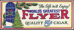 #SIGN122 - World's Greatest Flyer Cigar Sign Mounted on Thick Cardboard - Christmas Themed