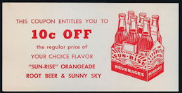 #SOZ111  - Sun-Rise Orangeade, Root Beer, and Sunny Sky 10¢ off Coupon