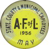 #PL164 - 1950s Tin Litho AFL CIO Employees Pinbacks