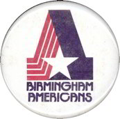 #BA033 - Pinback from the defunct WFL Birmingham Americans