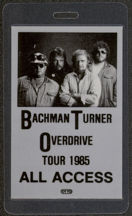 "#MUSIC487 - 1985 Bachman Turner Overdrive Laminated Backstage Pass from ""The 1985 Tour"""