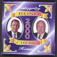 #PL180 -  Square Bush Cheney Honor Integrity Jugate Pinback