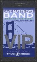 #MUSIC490 - 2004 Dave Matthews Laminated Backstage Pass from the Bay Area Charities Concert
