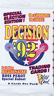#ZZA030 - 1992 Decision &#39;92 Presidential Campaign Trading Cards