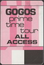 #MUSIC081  - 1984 GOGOs Prime Time Tour OTTO Backstage Pass