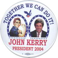 #PL259 - John Kerry Rosie the Riveter Campaign Pinback