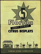 #MS046 - Set of 3 Different Florida Citrus Display Brochures