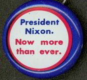 #PL212 - President Nixon Now More Than Ever Pinback