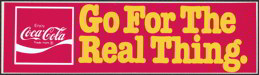 #CC212 - Coca Cola Go for the Real Thing Bumper Sticker