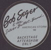 #MUSIC097  - Bob Seger & the Silver Bullet Band Round 1986 American Storm Tour OTTO Backstage Pass