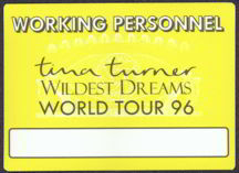 #MUSIC068  - 1996 Rectangular Tina Turner OTTO Backstage Pass from the Wildest Dreams Tour