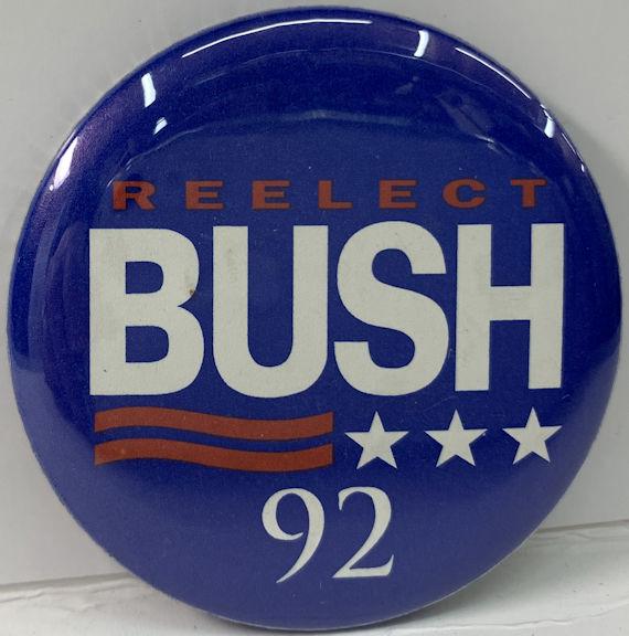 #PL358 - Reelect Bush 92 Pinback