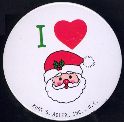 #HH156 - Very Large Kurt Adler I Love Santa Pinback - As low as 25¢ each