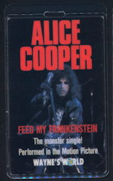 ##MUSICBP0118 - Alice Cooper 1992 Promotional Laminated Backstage Pass for the Wayne's World Appearance - As low as $4 each