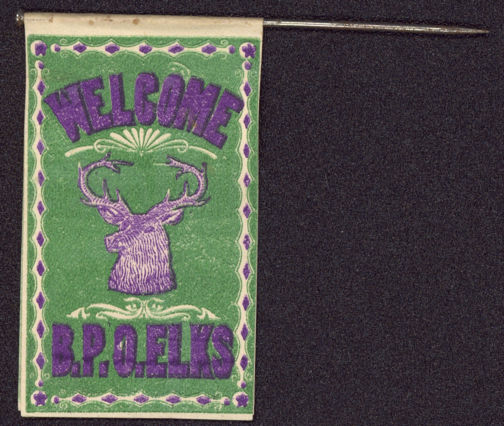#SIGN112 - Rare Early B.P.O.Elks Paper Flag on Pin