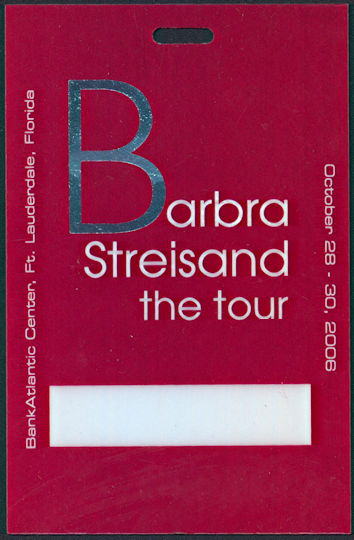 """##MUSICBP0284 - Scarce Barbra Streisand OTTO Hard Plastic Backstage Pass from the 2006 """"The Tour"""" Tour"""