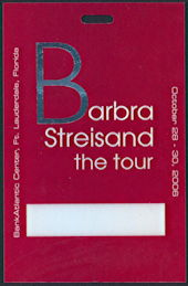 "##MUSICBP0284 - Scarce Barbra Streisand OTTO Hard Plastic Backstage Pass from the 2006 ""The Tour"" Tour"