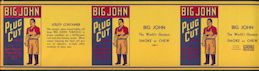 #ZLT038 - Very Large Rare Version Triple Image Big John Cut Plug Can Label