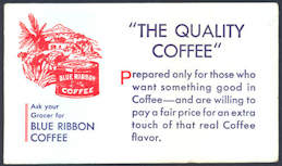 #ZZZ121 - Blue Ribbon Coffee Advertising Ink Blotter