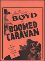 #CH326-12 - Early William Boyd (Hopalong Cassidy) Doomed Caravan Poster/Broadside