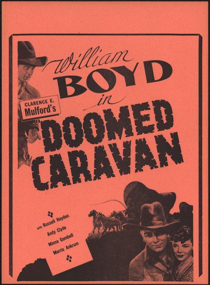 #CH326-12 - Early William Boyd (Hopalong Cassidy) Doomed Caravan Poster/Broadside