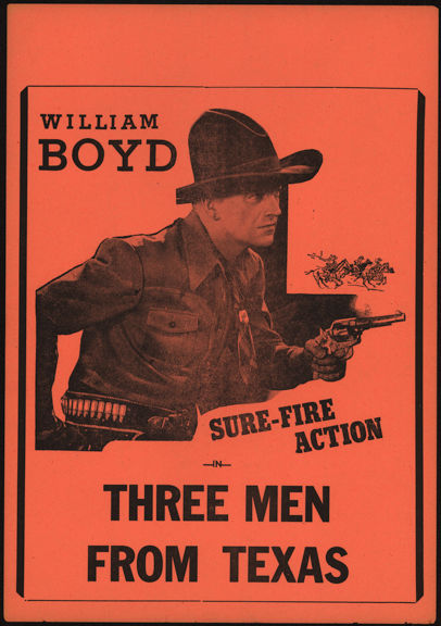 #CH326-11 - Early William Boyd (Hopalong Cassidy) Three Men from Texas Poster/Broadside