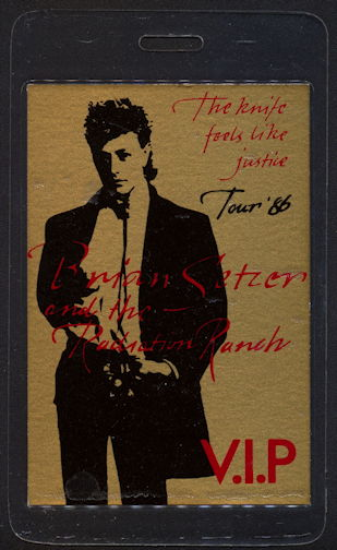 ##MUSICBP0358 - 1986 Brian Setzer and the Radiation Ranch VIP Laminated Backstage Pass from The Knife Feels LIke Justice Tour
