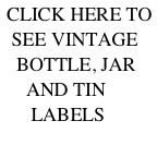 Labels - Bottle, Jar, Tins, Miscellaneous