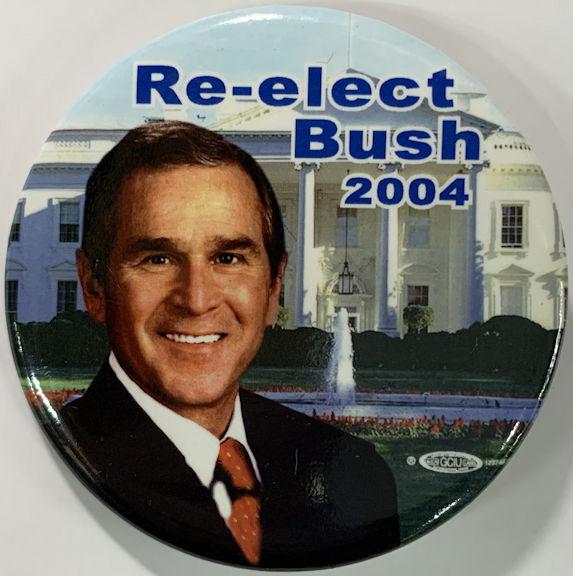 #PL384 - Re-Elect Bush 2004 Pinback Picturing George