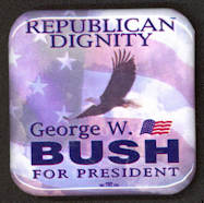 #PL296 - George W. Bush for President Republican Dignity Pinback