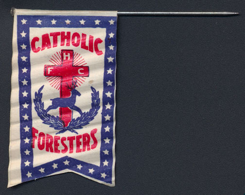 #SIGN154 - Rare Early Catholic Foresters Paper Flag on Pin