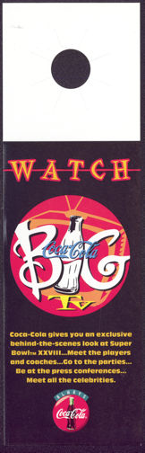 """#CC245 - 1994 Coca Cola """"Backstage Pass"""" Bottle Hanger to Super Bowl 28"""