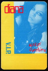 ##MUSICBP0151 - Diana Ross OTTO Cloth Backstage Pass from 1989 Workin' Overtime Tour