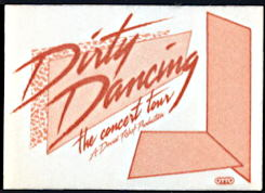 ##MUSICBP0147 - 1988 Dirty Dancing Live Tour OTTO Cloth Backstage Pass - As low as $1.50 each