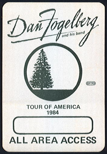 ##MUSICBP0379 - Scarce Dan Fogelberg All Area Access OTTO Cloth Backstage Pass from the 1984 Tour of America Tour