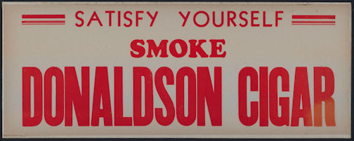 #SIGN157 - Donaldson Cigar Sign Mounted on Thick Cardboard