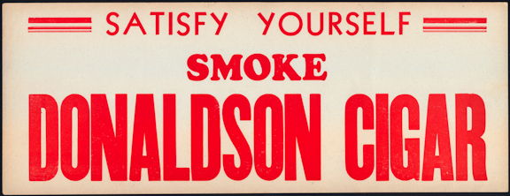 #SIGN201 - Donaldson Paper Cigar Sign