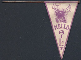 "#SIGN170 - Rare Early B.P.O.E. Elks Lodge ""Hello Bill"" Flag Pin - As low as $1 each"