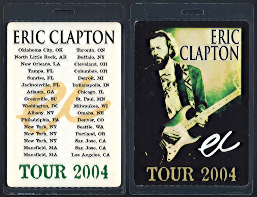 ##MUSICBP0287 - Oversized Eric Clapton OTTO Laminated Backstage Pass from the 2004 North American Rock Tour