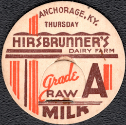 #DC209 - Hirsbrunner's Dairy Farm Raw Milk Bottle Cap