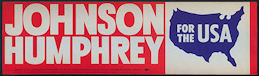 #PL316 - Johnson Humphrey Bumper Sticker - 1964 Democratic National Committee